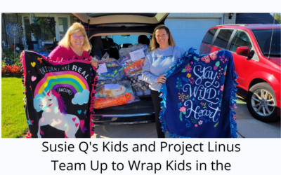 Project Linus Supports Susie Q's Kids with Warm Blankets for Kids – Thank You!