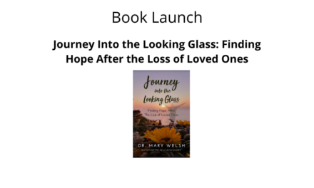 Book Launch – Journey Into the Looking Glass: Finding Hope After the Loss of Loved Ones