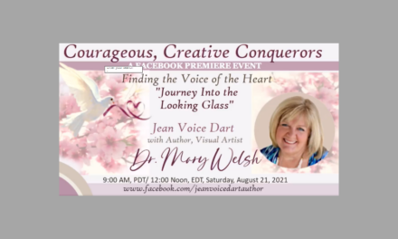 Courageous Creative Conquerors – Watch the Interview with Dr. Mary Welsh