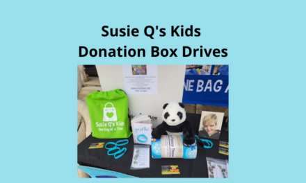 Ask Us How Our Donation Box Drive Works – Susie Q's Kids