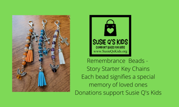 Share Your Story- Susie Q's Kids Remembrance Beads/Story Starter Key Chains